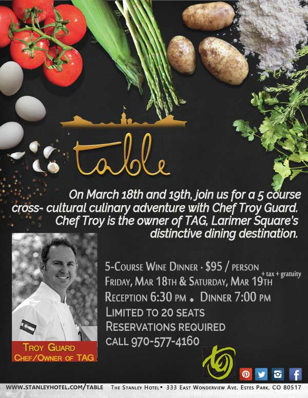 Join Chef Troy this weekend at the Stanley Hotel!