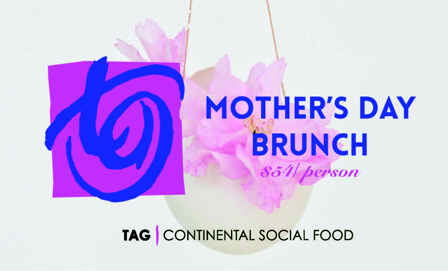 Mother's Day Brunch at TAG